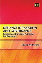 Defiance in taxation and governance : resisting and dismissing authority in a democracy