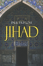 Jihad in the West : Muslim conquests from the 7th to the 21st centuries
