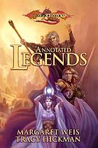 The annotated legends : time of the twins, war of the twins, test of the twins