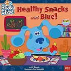 Healthy snacks with Blue!