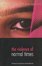 The violence of normal times : essays on women's lived realities