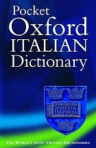 The pocket Oxford Italian dictionary