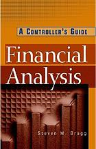 Financial analysis : a controller's guide