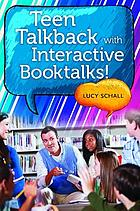 Teen talkback with interactive booktalks!