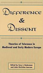 Difference and dissent : theories of toleration in medieval and early modern Europe