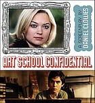 Art school confidential : a screenplay
