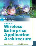 Cap Gemini Ernst & Young guide to wireless enterprise application architecture