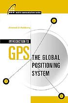 Introduction to GPS : the Global Positioning System