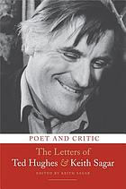 Poet and critic : the letters of Ted Hughes and Keith Sagar