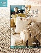 Learn Slip Stitch Crochet.