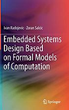 Embedded systems design based on formal models of computation.