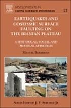 Earthquakes and coseismic surface faulting on the Iranian Plateau : a historical, social and physical approach