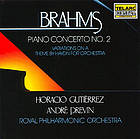Piano concerto no. 2 in B-flat major, op. 83 Variations on a theme by Joseph Haydn for orchestra, op. 56a