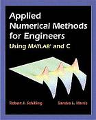 Applied numerical methods for engineers using MATLAB and C