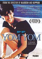 Yom yom / Yom Yom : day after day / Kino International ; Michel Propper presents ; a film by Amos Gitai ; a production of Agav Films and Cinema Factory ; screenplay, Jacky Cukier, Amos Gitai ; production, Eyal Shiray, Laurent Truchot ; directing, Amos Gitai.