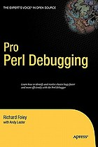 Pro Perl debugging : from professional to expert