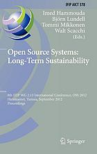 Open source systems : long-term sustainability : 8th IFIP WG 2.13 International Conference, OSS 2012, Hammamet, Tunisia, September 10-13, 2012, Proceedings
