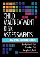 Child Maltreatment Risk Assessments: An Evaluation Guide cover image