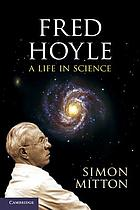 Fred Hoyle : a life in science
