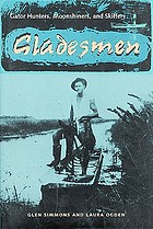 Gladesmen : gator hunters, moonshiners, and skiffers