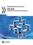 Poland : implementing strategic-state capability.