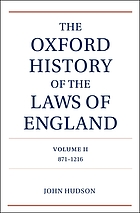 The Oxford history of the laws of England. Vol. 2, 817-1216