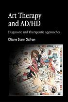 Art therapy and AD/HD : diagnostic and therapeutic approaches