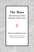 The mass : the presence of the sacrifice of the cross