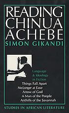 Reading Chinua Achebe : language & ideology in fiction