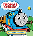 Thomas & friends : touch and feel