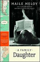 A family daughter : a novel