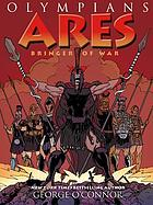 Olympians. 7, Ares : bringer of war