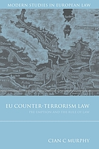 EU counter-terrorism law : pre-emption and the rule of law