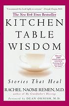 Kitchen table wisdom : stories that heal
