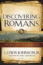 Discovering Romans : spiritual revival for the soul
