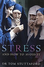 Stress and how to avoid it