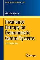 Invariance entropy for deterministic control systems : an introduction