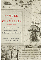 Samuel de Champlain before 1604 : Des Sauvages and other documents related to the period