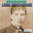 Laura Ingalls Wilder : children's author