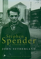Stephen Spender : a literary life