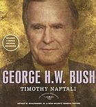George H.W. Bush : the 41st President
