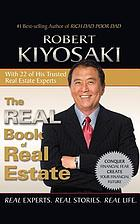 The real book of real estate : real experts, real stories, real life