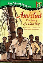 Amistad : the story of a slave ship
