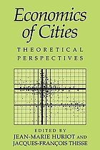 Economics of cities : theoretical perspectives