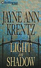 Light in Shadow