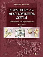 Kinesiology of the musculoskeletal system : foundations for rehabilitation