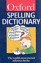The Oxford spelling dictionary.