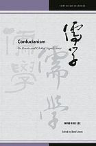 Confucianism : its roots and global significance