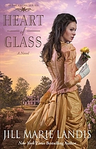Heart of glass : a novel