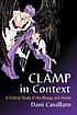 CLAMP IN CONTEXT : A Critical Study of the Manga... by  Dani Cavallaro